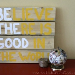 DIY Be The Good Sign