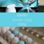 Decoupage Easter Egg Tutorial