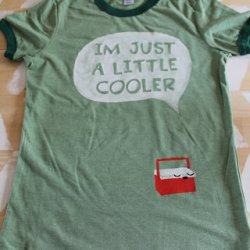 Camping T-shirt ~ I'm Just a Little Cooler