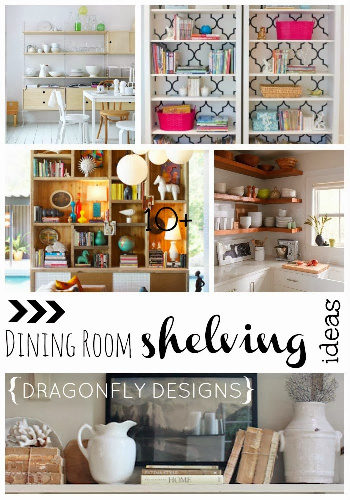 Sun Room Shelf Ideas dining room shelving ideas » dragonfly designs