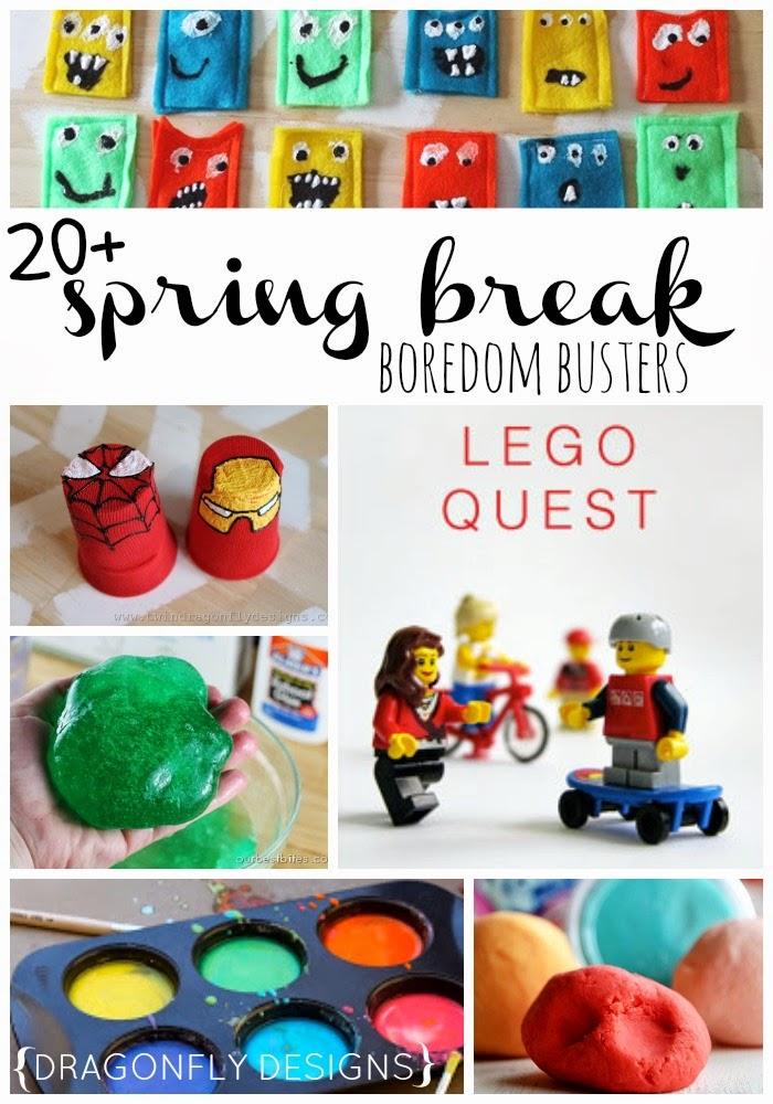20+ Spring Break Boredom Busters
