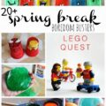 20+ Spring Break Boredom Busters