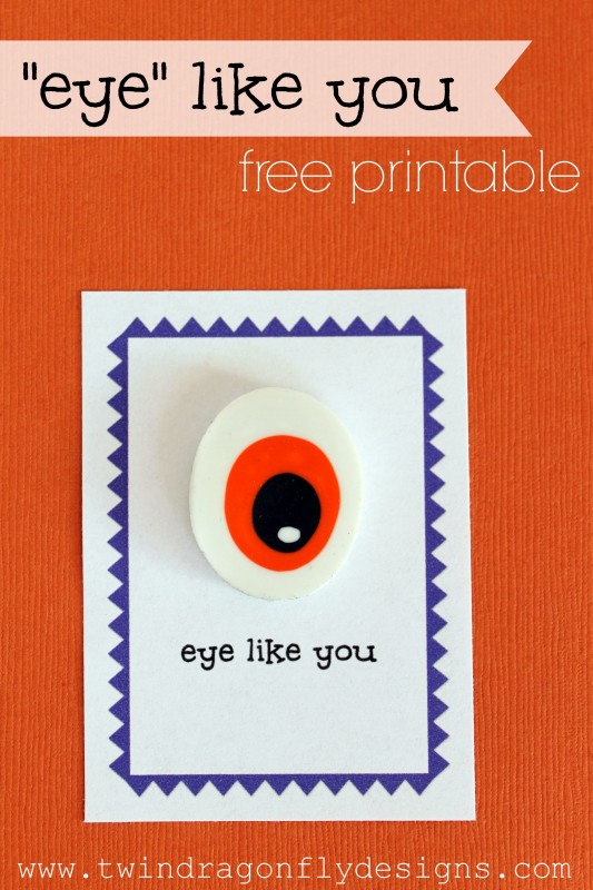 Eye Like You Printable #halloween #valentine