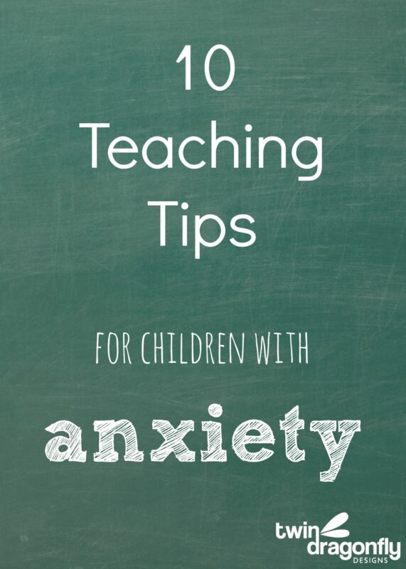 Understanding Childhood Anxiety and 10 Teaching Tips