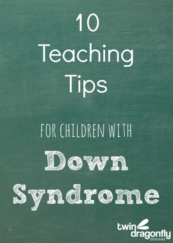 Understanding Down Syndrome and Ten Teaching Tips