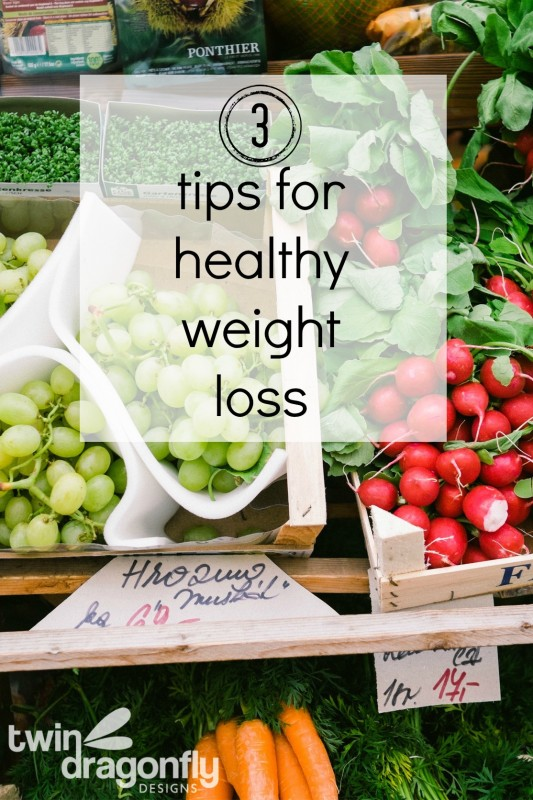 3 Tips For Healthy Weight Loss