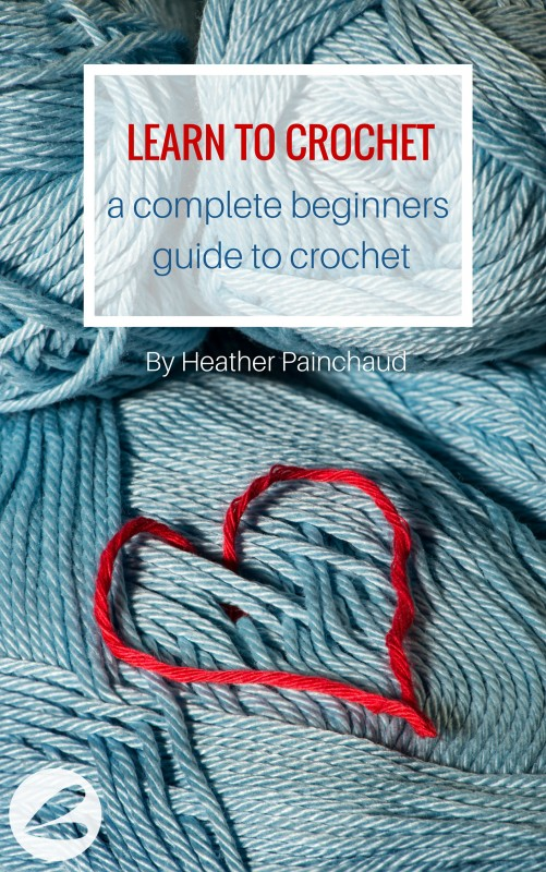 LEARN TO CROCHET eBook Launch & Project Crochet Blog Hop