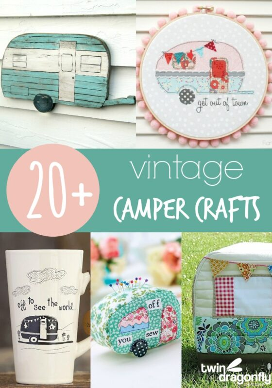 3855bb3a9c8c 20+ Vintage Camper Crafts » Dragonfly Designs