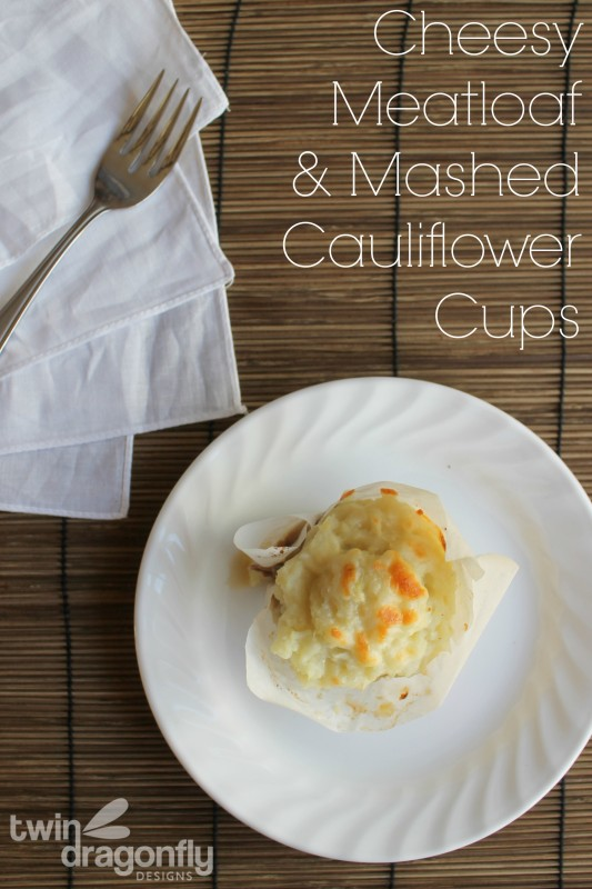 Cheesy Meatloaf and Mashed Cauliflower Cups Recipe