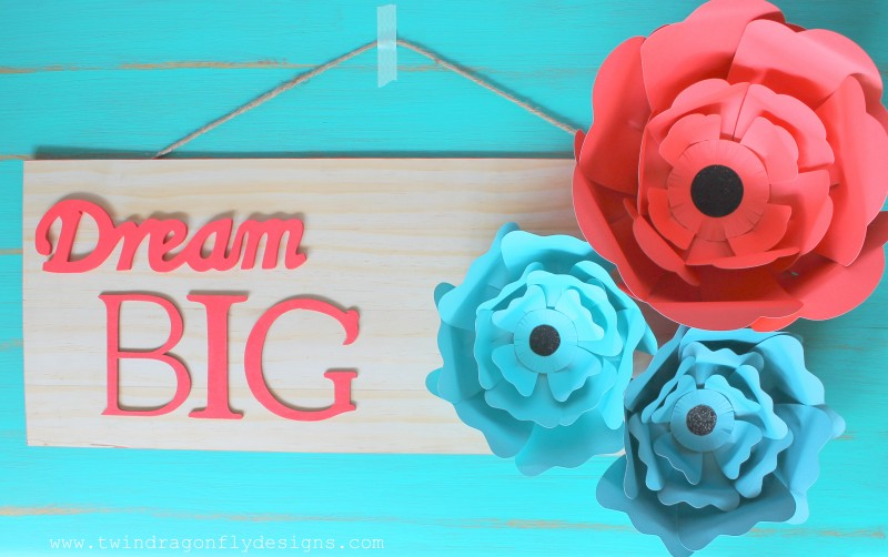 Dream Big Paper Flower Sign