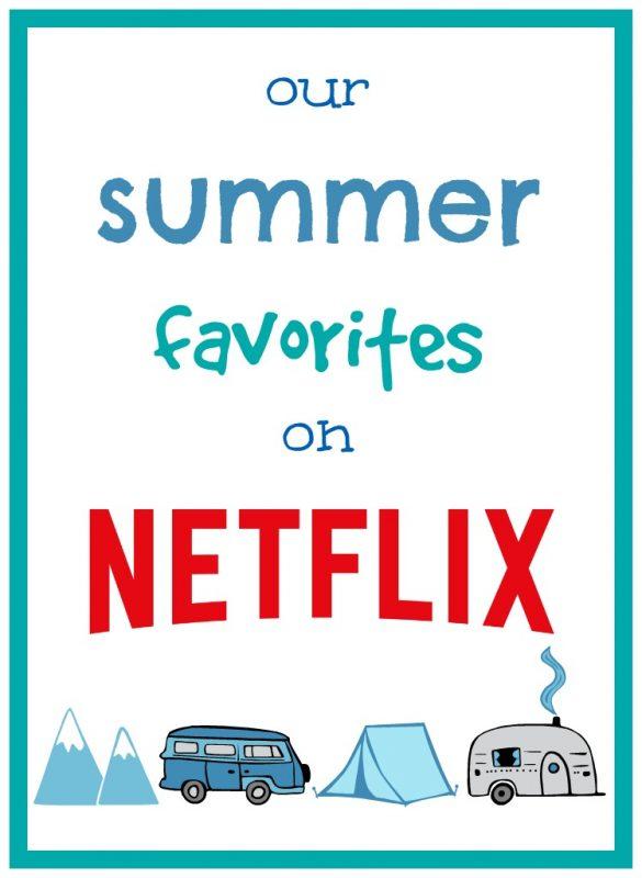 Summer Favorites on Netflix