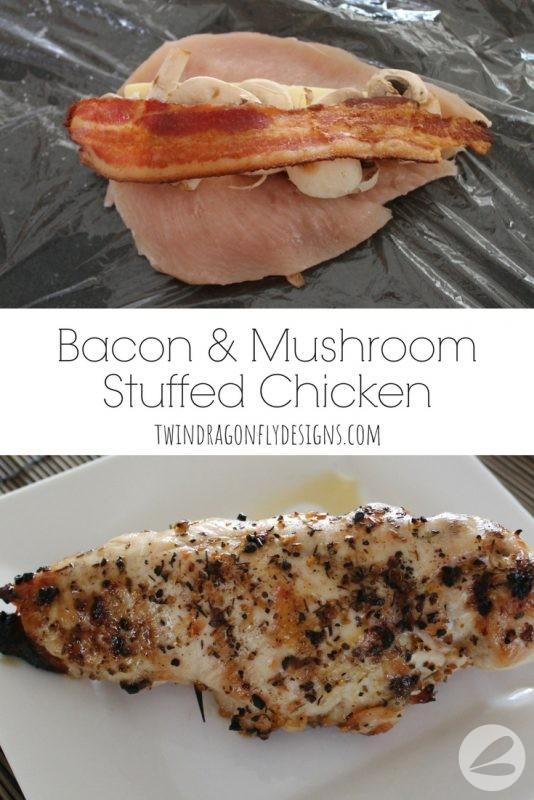 Bacon Mushroom Stuffed Chicken