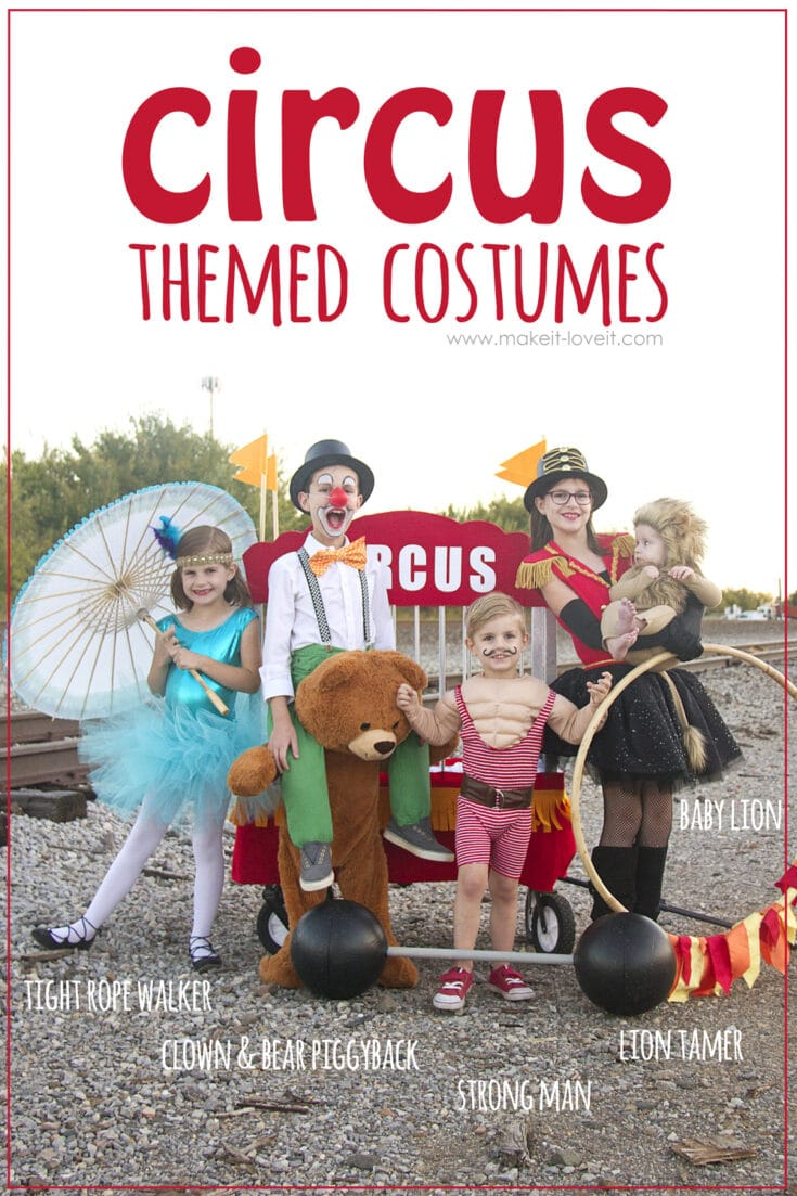 DIY CIRCUS Themed Costumes…all 5 KIDS (plus a VIDEO)!!!