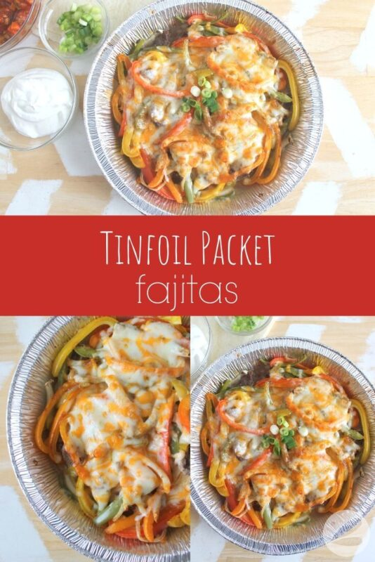 tinfoil packet fajitas