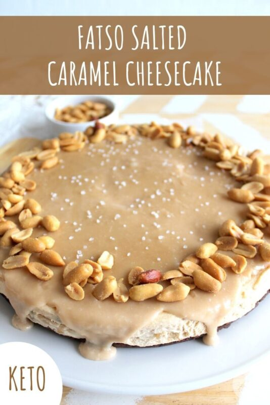 Keto Fatso Salted Caramel Cheesecake