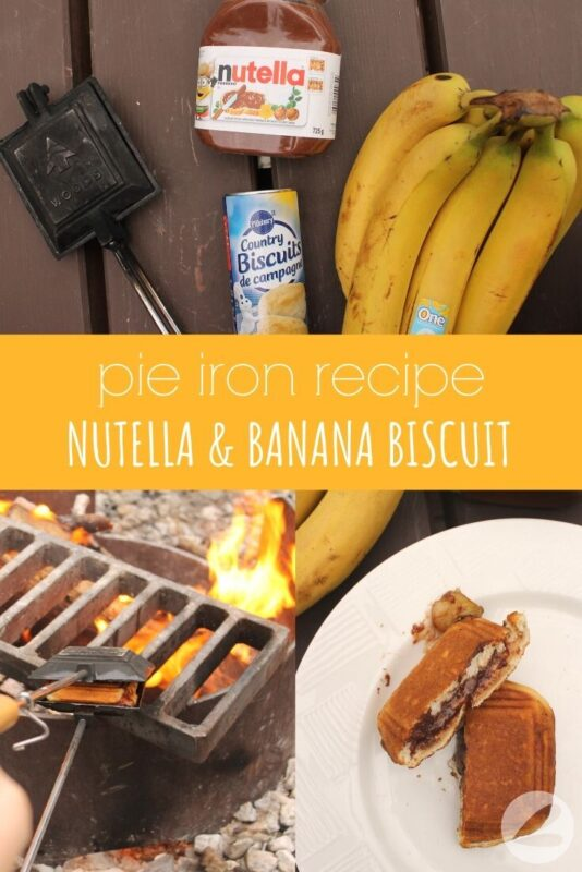 pie iron nutella banana biscuit recipe
