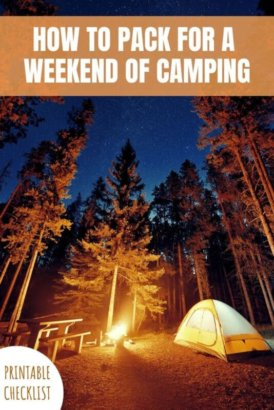 How to pack for a weekend of camping with printable checklist.