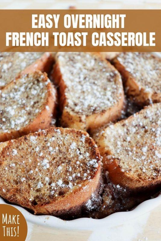 easy overnight french toast casserole