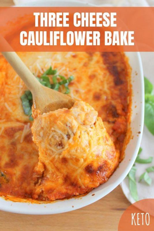 keto three cheese cauliflower bake