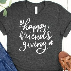 Happy Friendsgiving T-shirt SVG